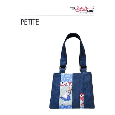 Petite Bag Pattern by You Sew Girl